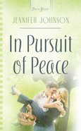 In Pursuit of Peace (Truly Yours Series) eBook