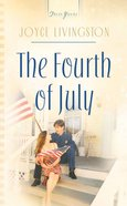 The Fourth of July (#649 in Heartsong Series) eBook