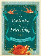 A Celebration of Friendship eBook