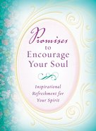 Promises to Encourage Your Soul eBook