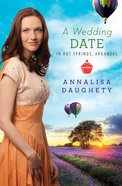 A Wedding Date in Hot Springs Arkansas eBook