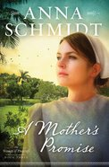 A Mother's Promise (#03 in Women Of Pinecraft Series) eBook