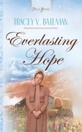 Everlasting Hope (Heartsong Series) eBook
