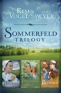 The Sommerfeld Trilogy (3 in 1) (Sommerfeld Trilogy Series) eBook
