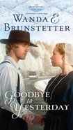 A Goodbye to Yesterday (#01 in The Discovery Series) eBook