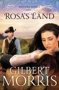 Rosa's Land (#01 in Western Justice Series) eBook