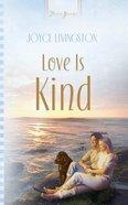 Love is Kind eBook