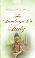 The Lumberjack's Lady (#756 in Heartsong Series) eBook
