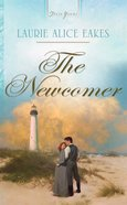 The Newcomer (Heartsong Series) eBook