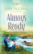 Always Ready (#865 in Heartsong Series) eBook