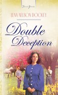 Double Deception (Heartsong Series) eBook