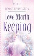 Love Worth Keeping eBook