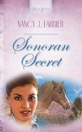 Sonoran Secret (Heartsong Series) eBook
