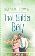 That Wilder Boy (#709 in Heartsong Series)