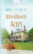 Woodhaven Acres (Heartsong Series) eBook