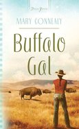 Buffalo Gal (South Dakota Weddings #01) (#818 in Heartsong Series) eBook
