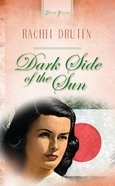 Dark Side of the Sun (#508 in Heartsong Series) eBook
