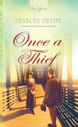 Once a Thief (Heartsong Series) eBook