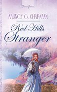 Red Hills Stranger (#556 in Heartsong Series) eBook
