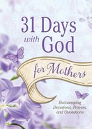 31 Days With God For Mothers eBook