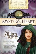 Mystery of the Heart (#03 in Ravensmoore Chronicles Series) eBook