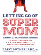 Dr Mommy's Survival Guide For Busy Moms eBook
