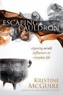 Escaping the Cauldron eBook