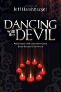 Dancing With the Devil eBook