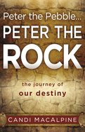 Peter the Pebble...Peter the Rock eBook