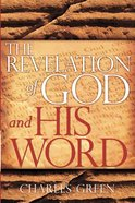 The Revelation of God and His Word eBook