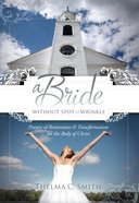 A Bride Without Spot Or Wrinkle eBook