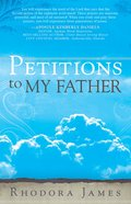 Petitions to My Father eBook