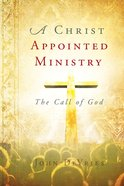 A Christ Appointed Ministry eBook