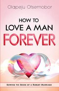How to Love a Man Forever eBook