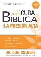 La Nueva Cura Biblica Para La Presion Alta (Spa) eBook