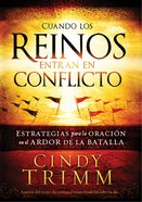 Cuando Los Reinos Entran En Conflicto (Spa) (When Kingdoms Clash) eBook