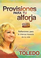 Provisiones Para Tu Arforja (Spanish) (Spa) (Provisions For You) eBook