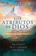 Los Atributos De Dios - Vol.2 (Incluye Gua De Estudio) eBook