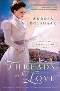 Threads of Love (#03 in Fabric Of Time Series) eBook