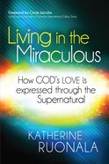 Living in the Miraculous eBook