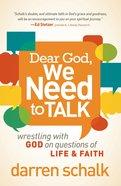 Dear God, We Need to Talk eBook