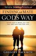 Seven Simple Steps of Finding a Mate God's Way eBook