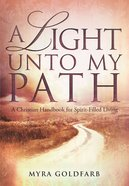 A Light Unto My Path eBook