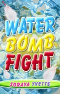 Water Bomb Fight eBook