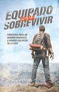 Equipado Para Sobrevivir (Spanish) (Spa) (Equipped To Serve) eBook