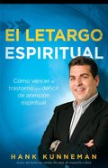 Como Vencer El Trastorno De Deficit De Atencion (Overcoming Spiritual Add (Spa) eBook