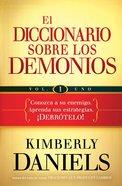 El Diccionario Sobre Los Demonios - Vol. 1 (Spa) eBook