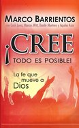 Cree, Todo Es Posible! - Pocket Book (Spa) eBook