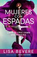 Mujeres Con Espadas eBook