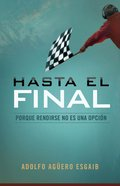 Hasta El Final eBook